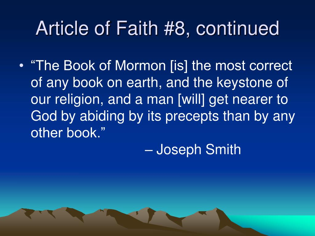 Article of Faith #8, continued
