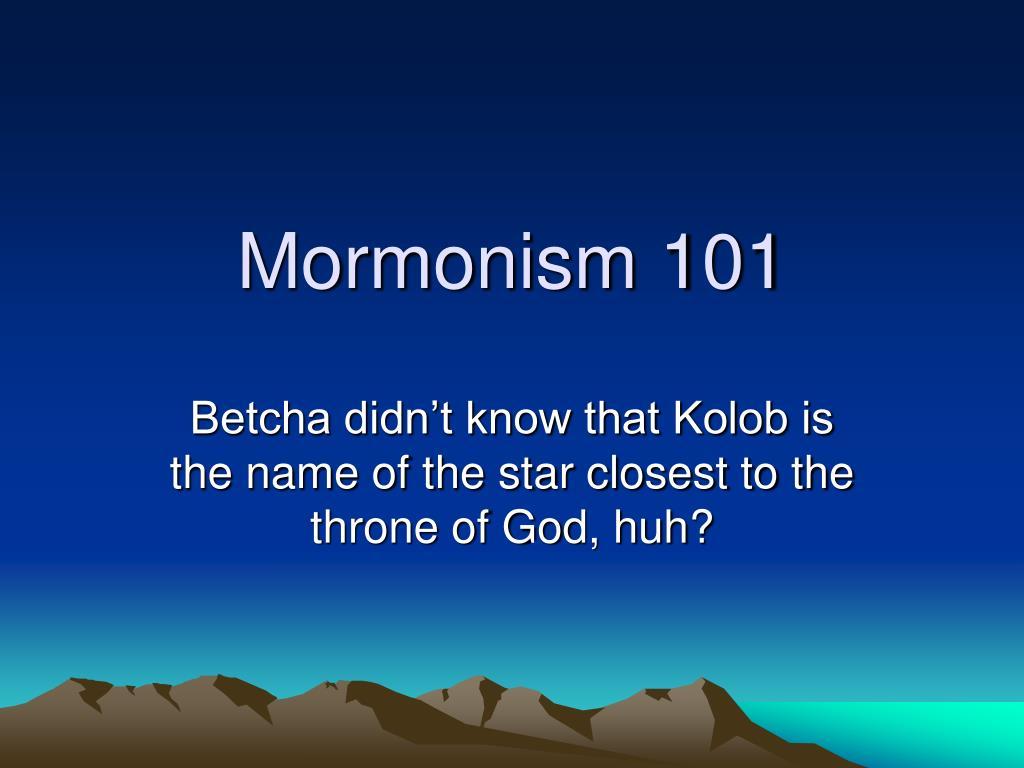 Mormonism 101