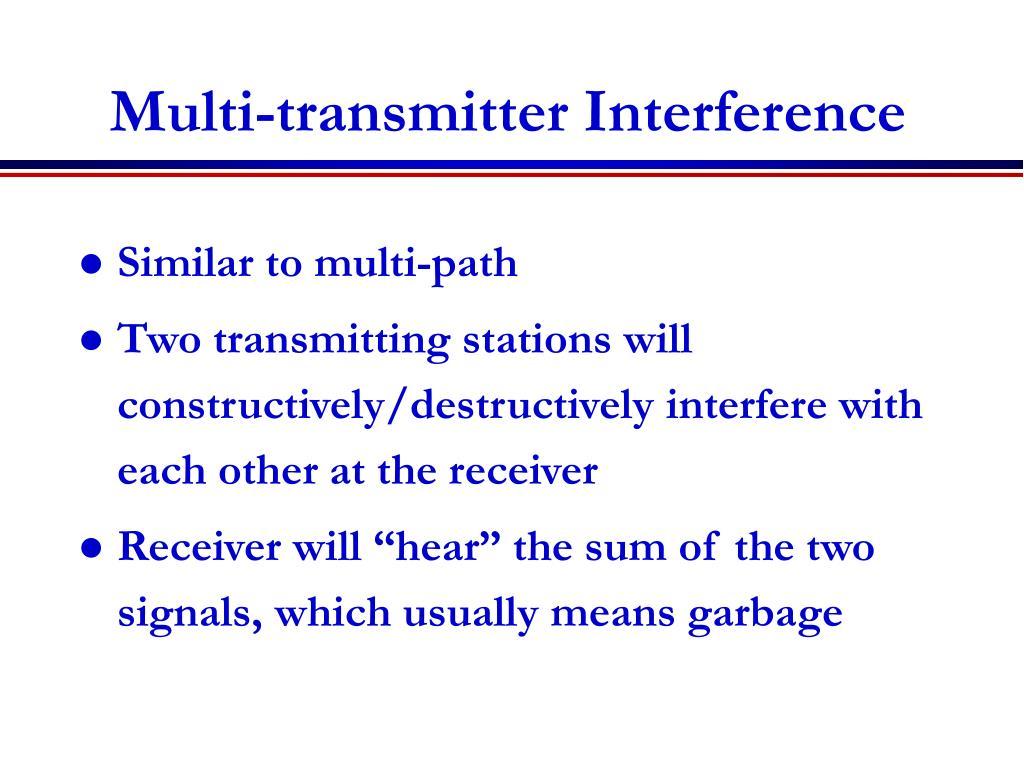 Multi-transmitter Interference