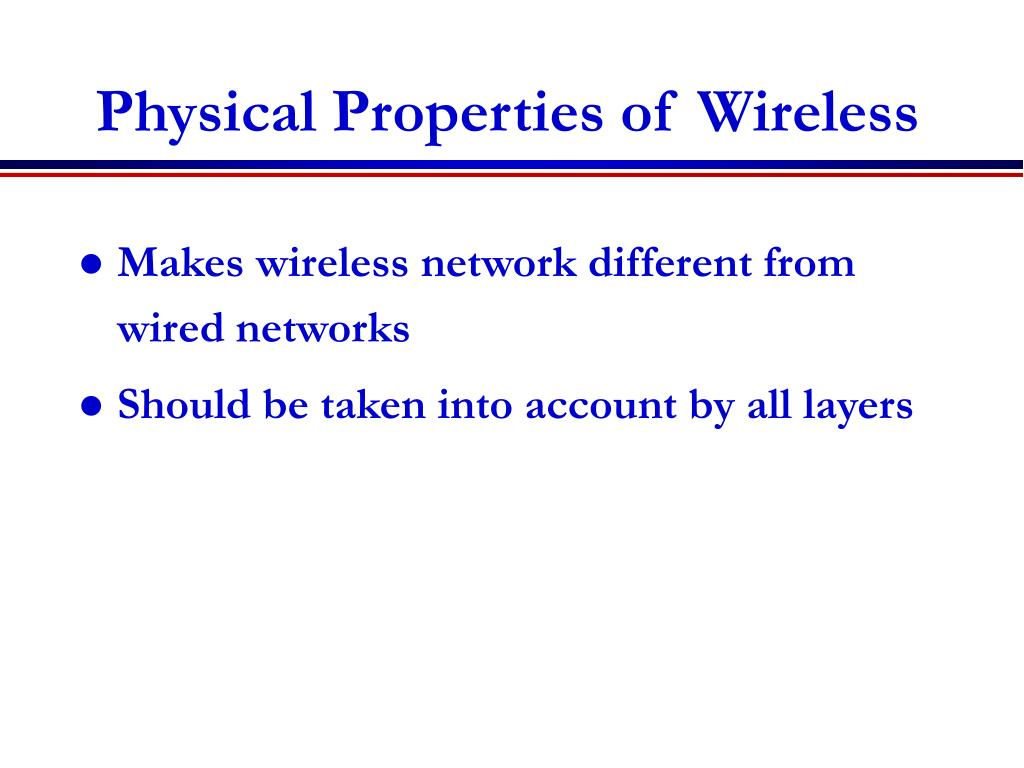 Physical Properties of Wireless