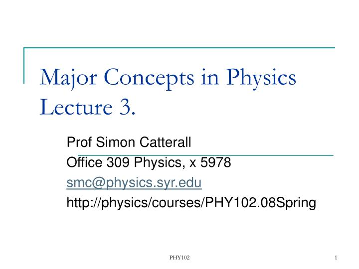 Major Concepts in Physics