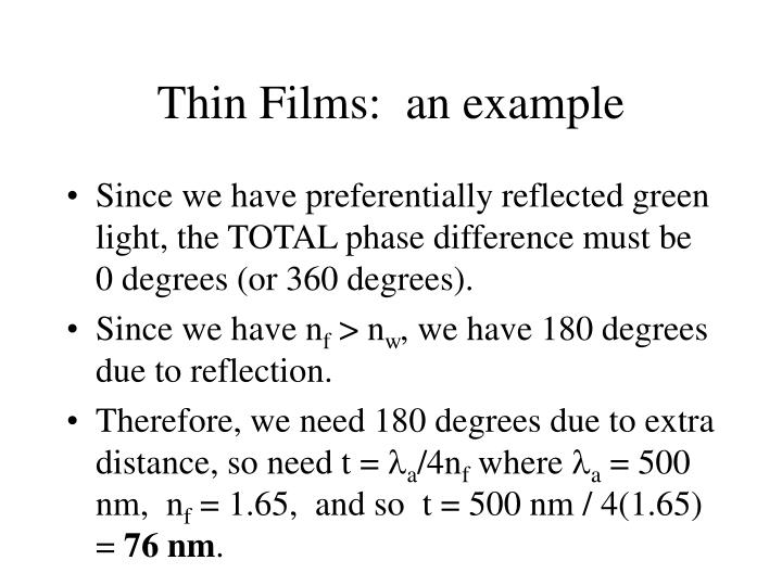 Thin Films:  an example