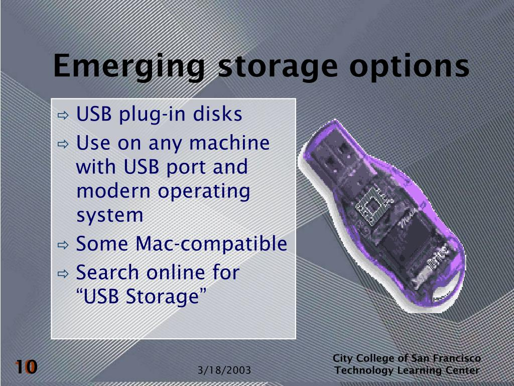 Emerging storage options