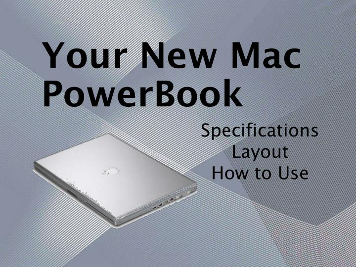 Your new mac powerbook