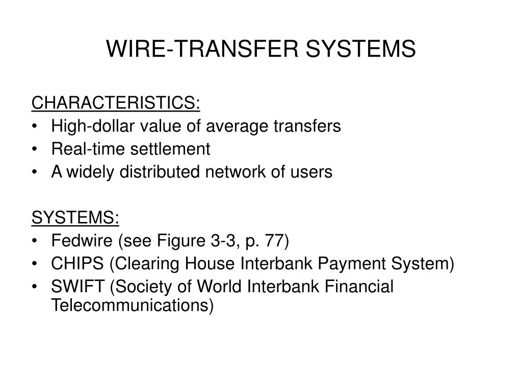 WIRE-TRANSFER SYSTEMS
