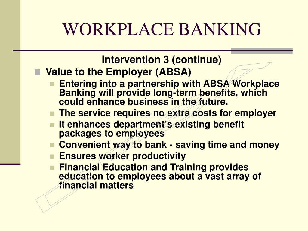 WORKPLACE BANKING