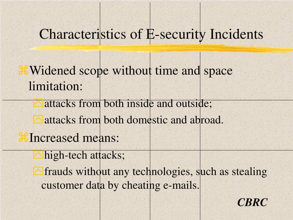 Characteristics of E-security Incidents