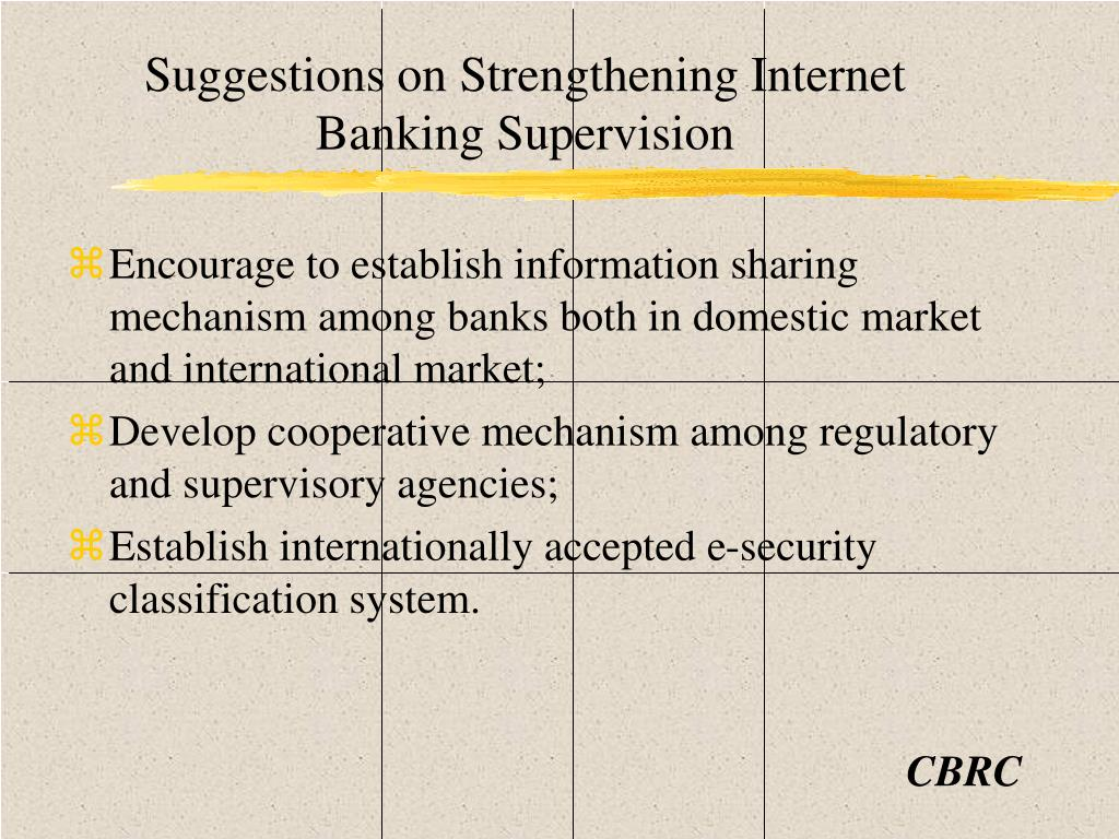 Suggestions on Strengthening Internet Banking Supervision