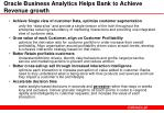oracle business analytics helps bank to achieve revenue growth