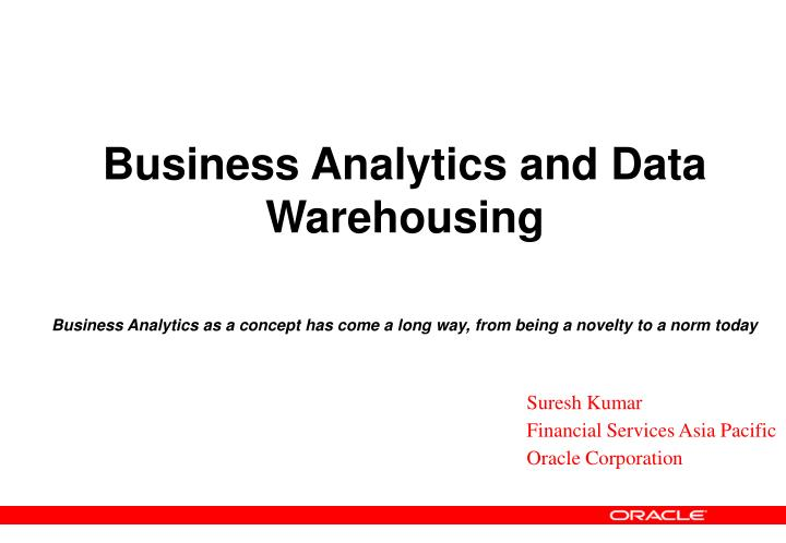 Business Analytics and Data Warehousing