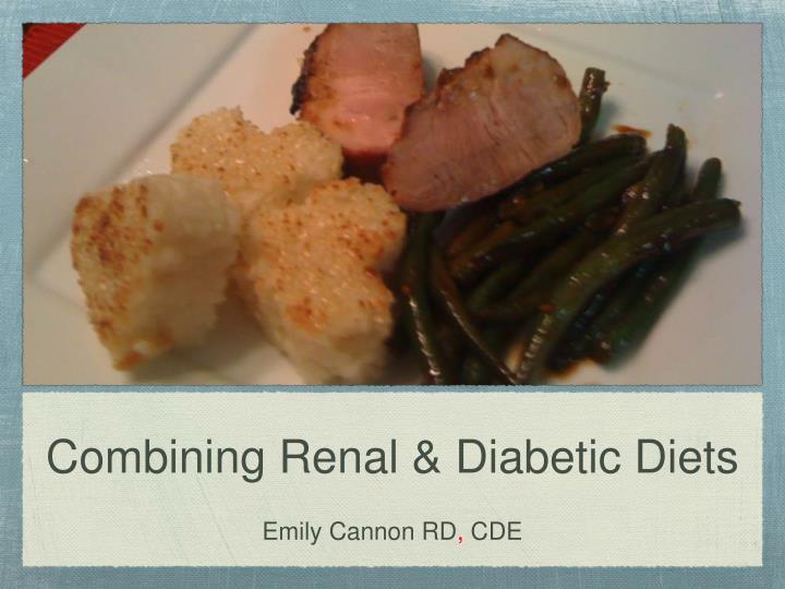 Combining Renal & Diabetic Diets