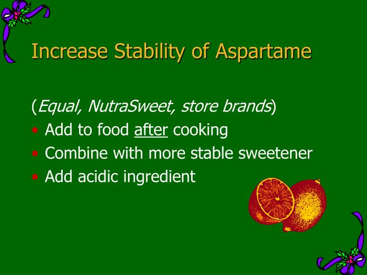 Increase Stability of Aspartame
