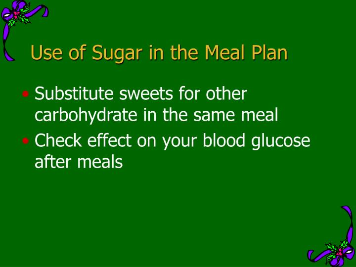 Use of Sugar in the Meal Plan