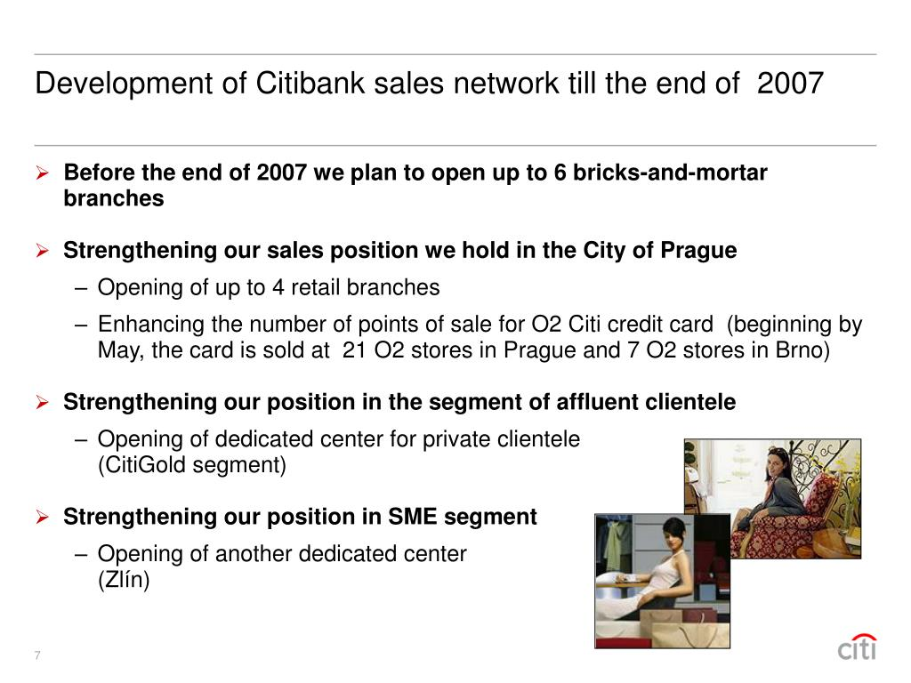 Development of Citibank sales network till the end of  2007