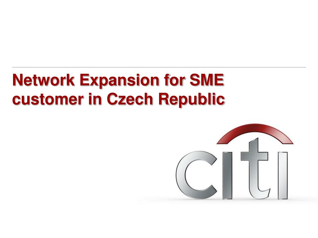 Network Expansion for SME customer in Czech Republic