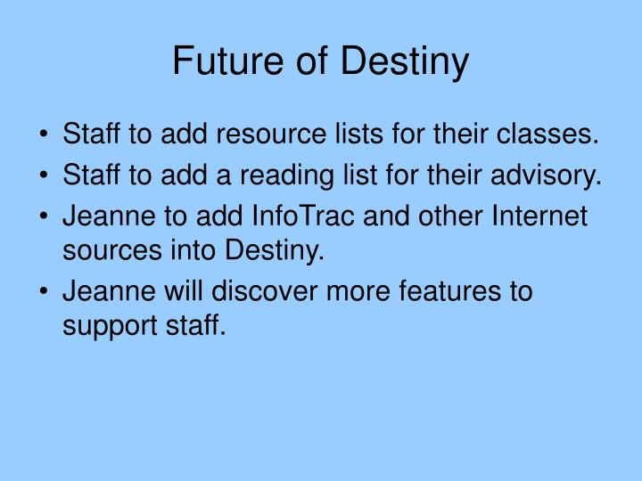 Future of Destiny