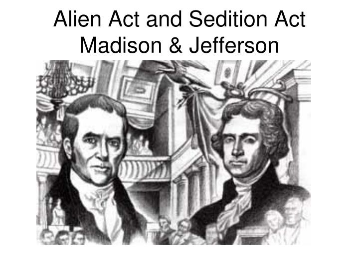 Alien Act and Sedition Act
