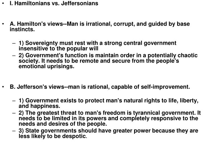 I. Hamiltonians vs. Jeffersonians