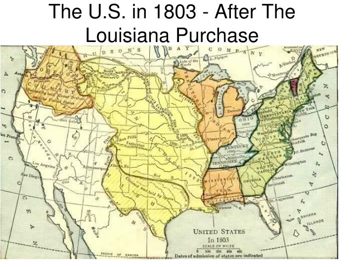 The U.S. in 1803 - After The Louisiana Purchase
