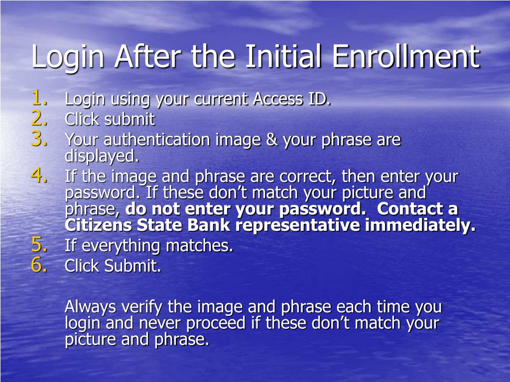 Login After the Initial Enrollment