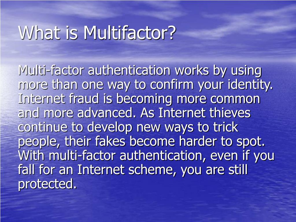 What is Multifactor?