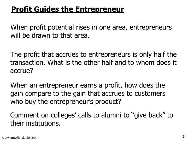 Profit Guides the Entrepreneur
