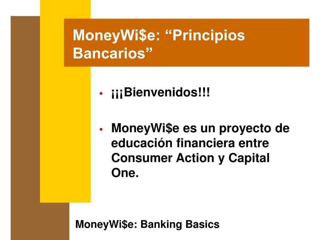 """MoneyWi$e: """"Principios Bancarios"""""""