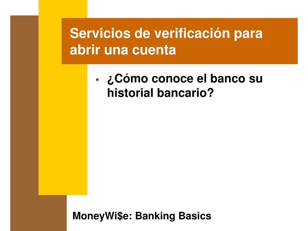 Servicios de verificación para abrir una cuenta