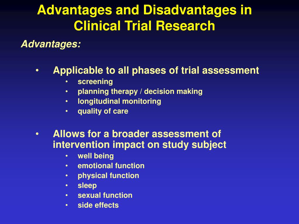 Advantages and Disadvantages in Clinical Trial Research