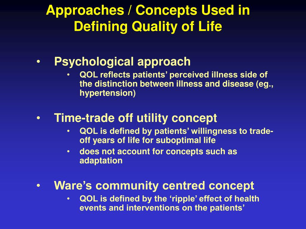 Approaches / Concepts Used in Defining Quality of Life