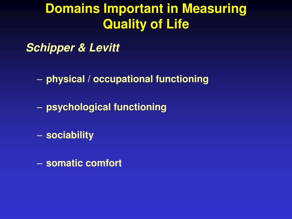 Domains Important in Measuring Quality of Life