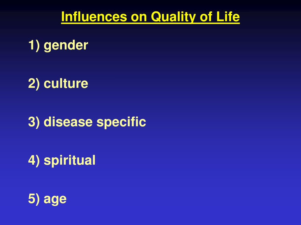 Influences on Quality of Life