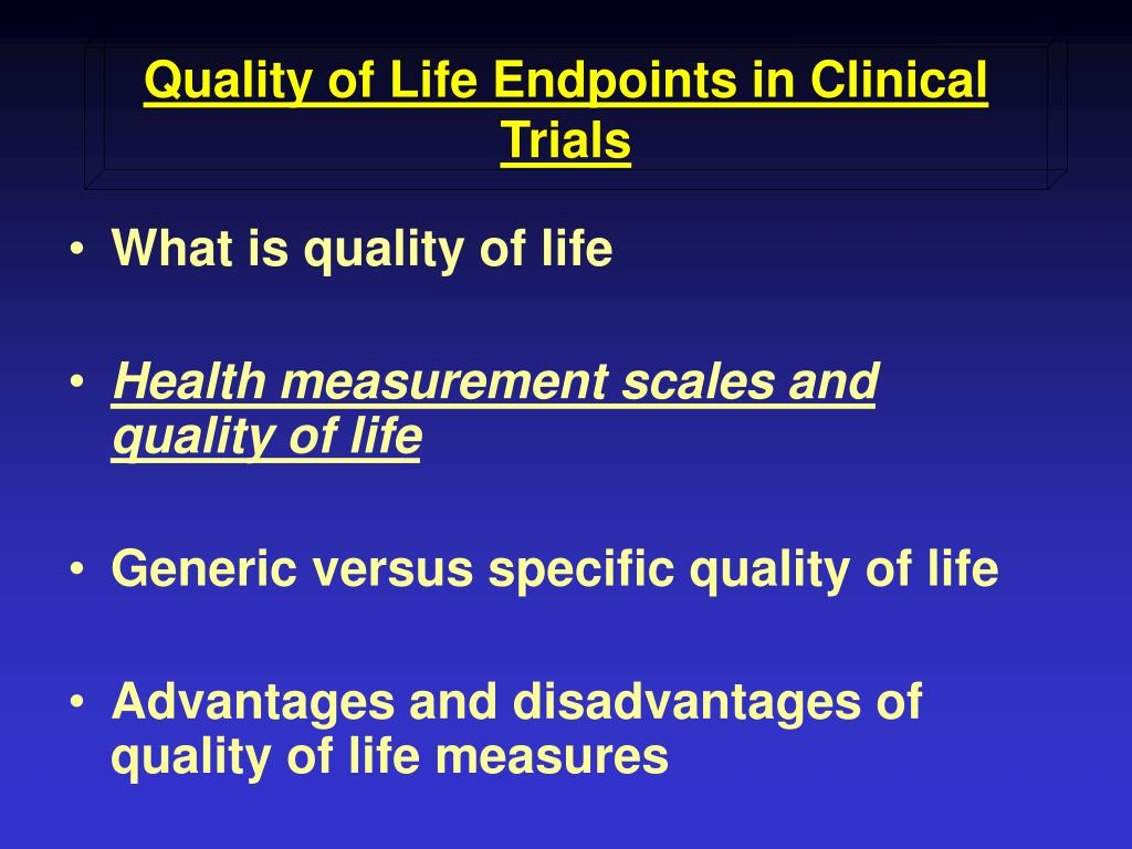 Quality of Life Endpoints in Clinical Trials