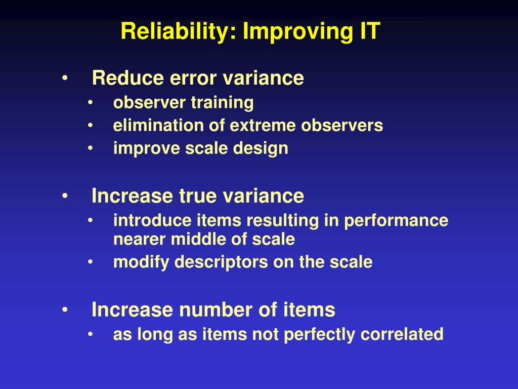 Reliability: Improving IT