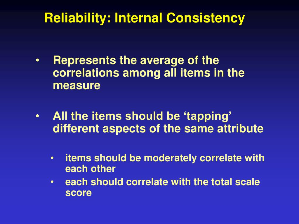 Reliability: Internal Consistency