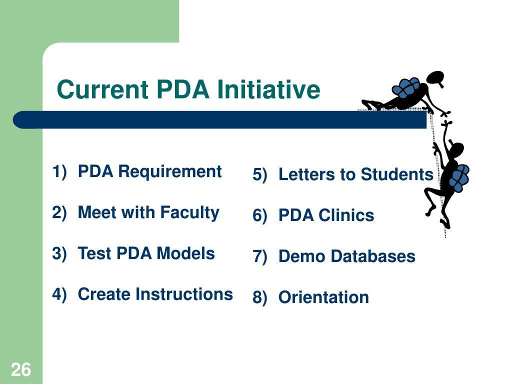Current PDA Initiative