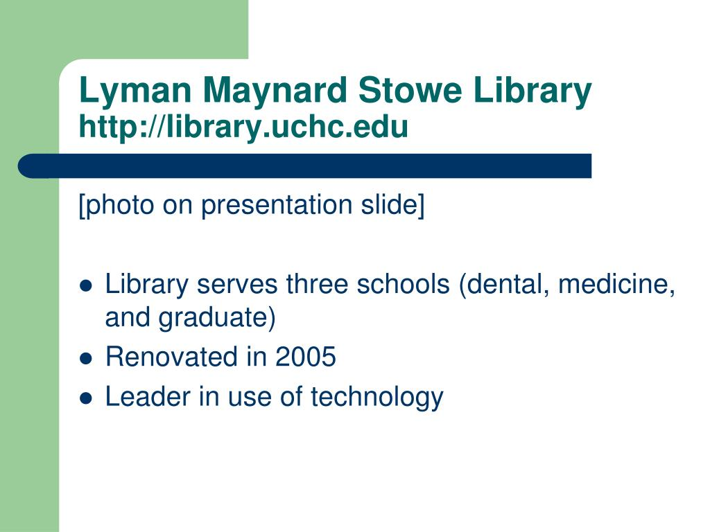 Lyman Maynard Stowe Library