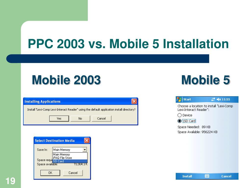 PPC 2003 vs. Mobile 5 Installation