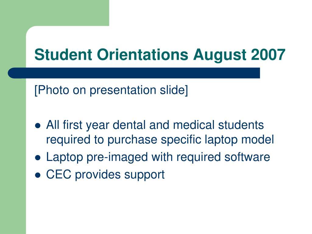Student Orientations August 2007