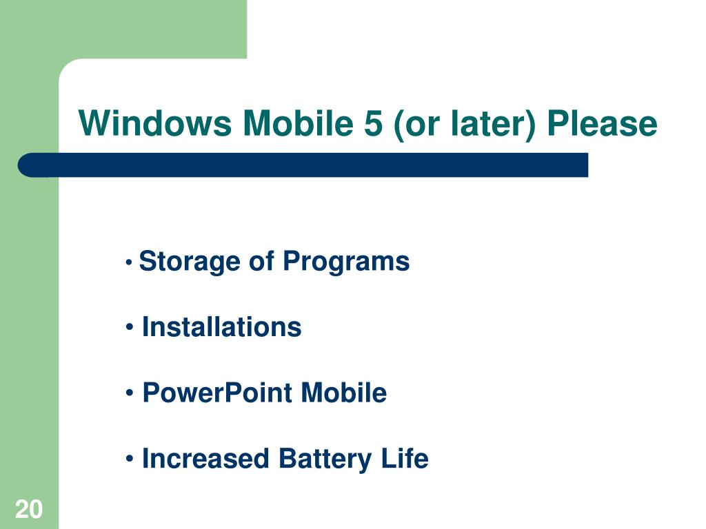 Windows Mobile 5 (or later) Please