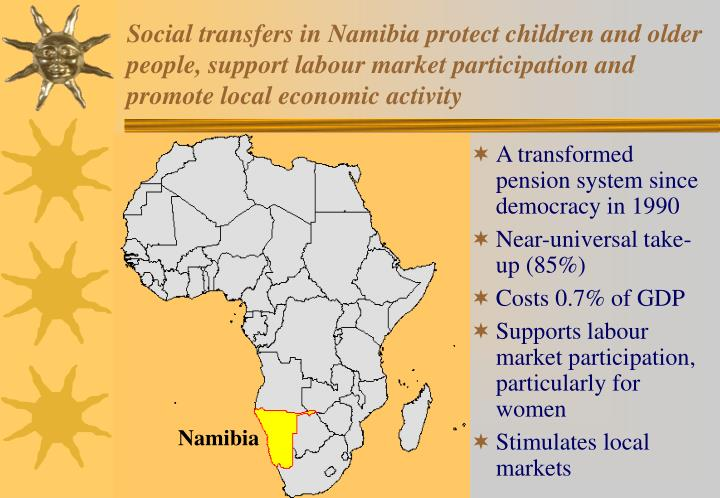 Social transfers in Namibia protect children and older people, support labour market participation and promote local economic activity