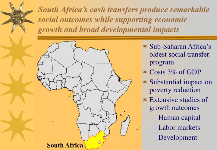 South Africa's cash transfers produce remarkable social outcomes while supporting economic growth and broad developmental impacts