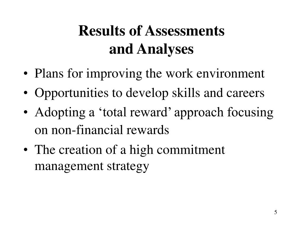 Results of Assessments