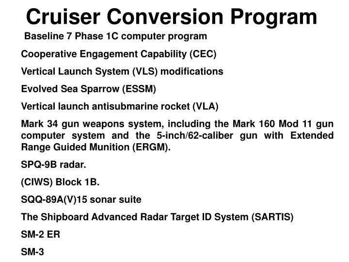 Cruiser Conversion Program