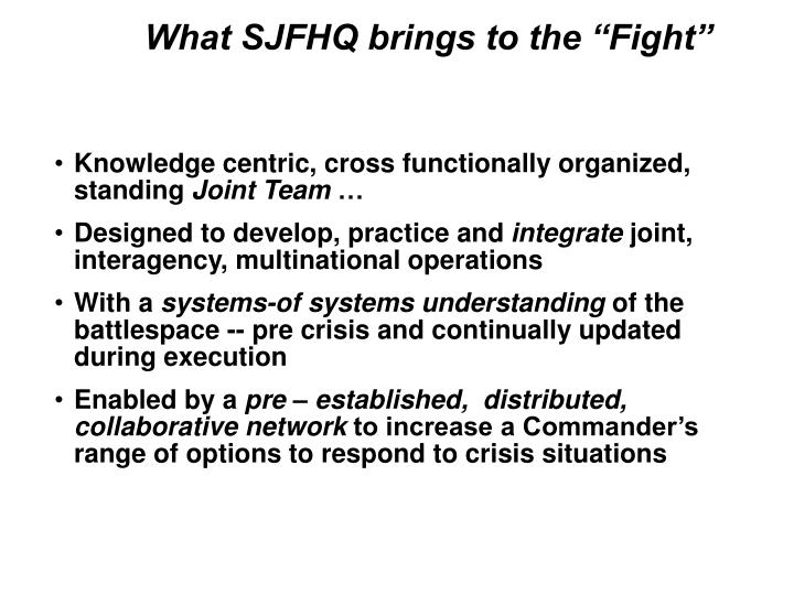 """What SJFHQ brings to the """"Fight"""""""