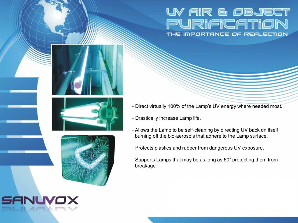 - Direct virtually 100% of the Lamp's UV energy where needed most.