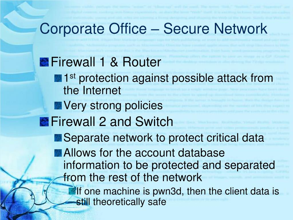 Corporate Office – Secure Network