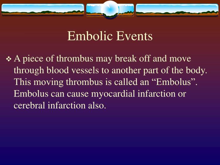 Embolic Events