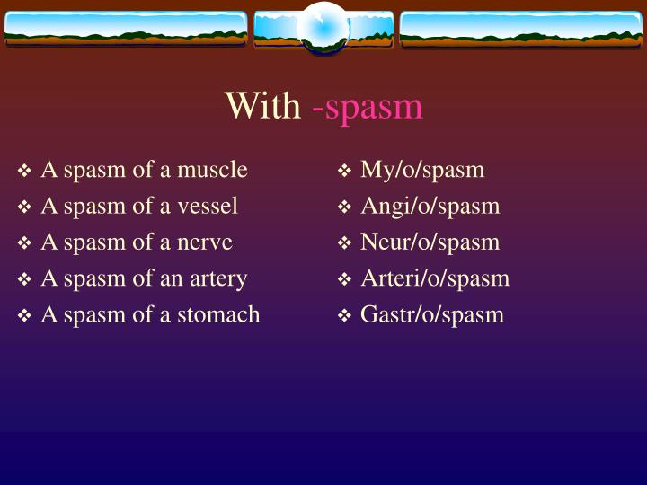A spasm of a muscle