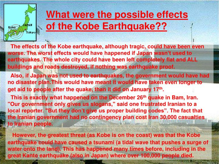 What were the possible effects of the Kobe Earthquake??